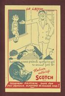 BUVARD -- SCOTCH - LA LECON - RUBAN ADHESIF -  Buvard Texte En Français  --  2 Scannes. - Stationeries (flat Articles)