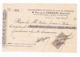 Reçu Timbré 1905 Maître François Chenain, Greffier, Justice De Paix De Courbevoie (Seine) - 1900 – 1949