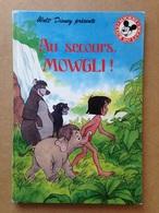 Disney - Mickey Club Du Livre - Au Secours Mowgli ! (1987) - Books, Magazines, Comics