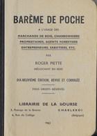 Barème De Poche. Bois, Charbon, Sabotiers, Etc... Roger Piette Négociant En Bois - Nature