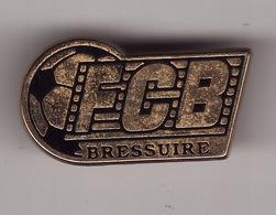 PIN'S -- BRESSUIRE -- FCB -- Football Club   ( Dép 79 ) - Football