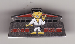 PIN'S -- BRESSUIRE -- Judo Club   ( Dép 79 ) - Judo