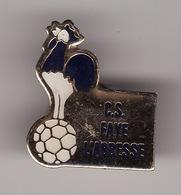 PIN'S -- C.S FAYE L'ABBESSE  -- Football   ( Dép 79 ) - Football
