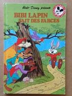 Disney - Mickey Club Du Livre - Bibi Lapin Fait Des Farces (1986) - Books, Magazines, Comics