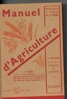 Manuel D'agriculture, De 1950, 632 Pages, 15ème édition, Agriculteur, Botanique, Agrologie, Agricole, - Animaux