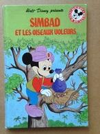 Disney - Mickey Club Du Livre - Simbad Et Les Oiseaux Voleurs (1986) - Books, Magazines, Comics