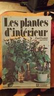 LES PLANTES D'INTERIEUR ... POULIOT Paul - Garden