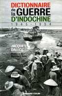 Dictionnaire De La Guerre D'Indochine Par Dalloz (ISBN 2200269250 EAN 9782200269258) - French