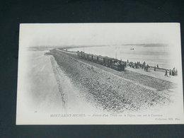 LE MONT SAINT MICHEL   1900    /    TRAIN .........  EDITEUR - Le Mont Saint Michel