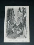 LE MONT SAINT MICHEL   1900    /  RUE  & COMMERCES .........  EDITEUR - Le Mont Saint Michel