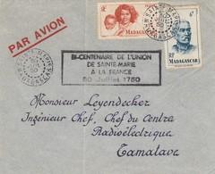 MADAGASCAR - LETTRE SAINTE MARIE  30.7.50 POUR TAMATAVE - BI-CENTENAIRE UNION SAINTE MARIE A LA FRANCE 1750 / 1 - Madagascar (1889-1960)