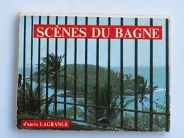 Petit Carnet De 9 SCENES Du BAGNE, D'après Lagrange - Guyane