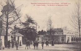 CPA Roubaix 1911, Exposition Internationale Du Nord De La France, Avenue Jussieu, Le Moulin Et La Restaurant  (pk47594) - Roubaix