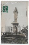 SAINT JUST SUR LOIRE EN 1910 - LA MADONE - BEAU CACHET - CPA VOYAGEE - Saint Just Saint Rambert