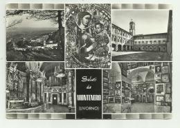 SALUTI DA MONTENERO -   VIAGGIATA FG - Livorno