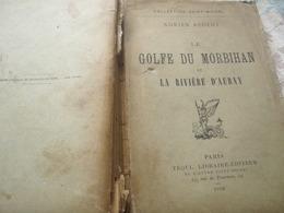 GOLFE DU MORBIHAN ET LA RIVIERE D AURAY /ADRIEN REGENT / - Books, Magazines, Comics