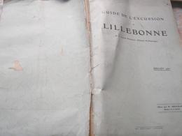 LILLEBONNE /GUIDE DE L EXCURSION / - Books, Magazines, Comics