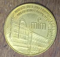 BELGIQUE BRUXELLE MUSÉE DES INSTRUMENTS DE MUSIQUE MÉDAILLE TOURISTIQUE ARTHUS BERTRAND 2007 JETON MEDALS TOKENS COINS - Arthus Bertrand