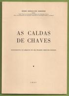 Chaves - As Caldas De Chaves - Termas. Vila Real. - Books, Magazines, Comics