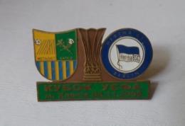 Badge Pin: UEFA CUP 2008-09 FC Metalist Kharkiv Ukraine - Hertha BSC Berlin - Football
