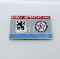 Badge Pin:  UEFA Intertoto Cup 1996 FK KamAZ Naberezhnyye Chelny Russia - TSV 1860 Munchen Germany - Football