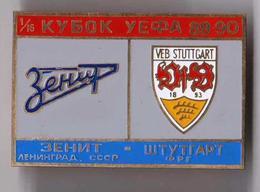 Badge Pin: UEFA CUP 1989-90 FC Zenit St. Peterburg USSR  - VfB Stuttgart Germany - Football