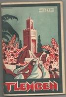 ALGERIE , GUIDE OFFICIEL DU SYNDICAT D INITIATIVE DE TLEMCEN ( VERS 1932 ) - Tourism