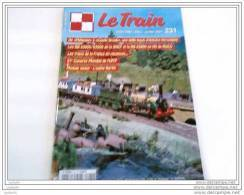 Revues - Le Train N° 231- Juillet 2007 -Très Bon état - - Trains