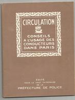 PARIS EN 1926 : CIRCULATION , CONSEILS A L USAGE DES CONDUCTEURS DANS PARIS - Auto