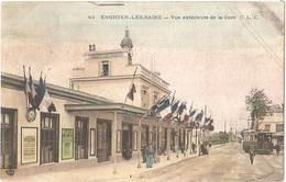Dépt 95 - ENGHIEN-LES-BAINS - Vue Extérieure De La Gare - C. L. C. - Colorisée - Tramway - Enghien Les Bains