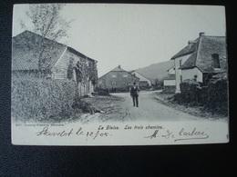 La GLEIZE - Les Trois Chemins En 1905 - Stoumont