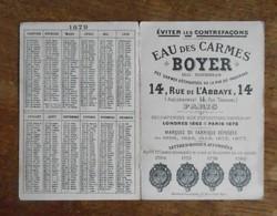 Calendrier Publicitaire 1879 EAU DES CARMES BOYER - Calendars