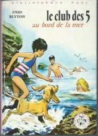 ENID BLYTON / LE CLUB DES CINQ AU BORD E LA MER / BIBLIOTHEQUE ROSE 1973 B4 - Books, Magazines, Comics