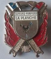 INSIGNE SAPEURS POMPIERS  LA PLANCHE - Firemen