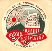 """¤¤  -  Etiquette De L'Hôtel """" GAYA EXCELSIOR """"  -   GUATEMALA  -  El Pais De La Eterne Primavera  -  Voir Description - Etiquettes D'hotels"""
