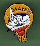 MONTGOLFIERE *** LAMANON RECONTRES AERONAUTIQUES *** A045 - Airships