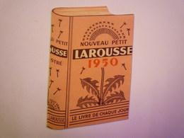 "MINI CALENDRIER  PUB  "" LAROUSSE""   1950   XXX - Calendriers"