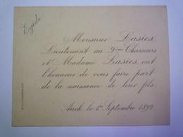 AUCH  1892  -  FAIRE-PART De Naissance De Egide  LASIES  (Père Lieutenant Au  9ème CHASSEURS)   XXXX - Birth & Baptism