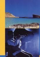 Cartolina MALTA. BLUE AND BLUES (Ente Turismo Di Malta, Marcata N. 0885) - P51 - Malta