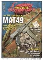 MAT 49  GAZETTE ARMES HORS SERIE 16 ARMEMENT PISTOLET MITRAILLEUR PM - French