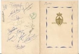 SIGNATURE JOUEURS DU REAL DE MADRID DONT KOPA .1/4 FINALE EUROPE 1957 CONTRE OGCN .SUR MENU DU RUHL - Autographes