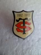 Pins Pin's Sport Rugby - Stade Toulousain - TOULOUSE Haute Garonne 1992 - 1993 Blason Signé SPC Karl Janik - Rugby