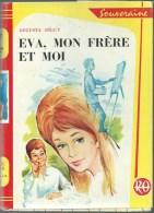 AUGUSTA SEGUY / EVA MON FRERE ET MOI / ROUGE ET OR SOUVERAINE 1963 ILLUS BERTRAND JAQUETTE H3 - Books, Magazines, Comics