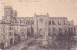 CPA -  AUCH Cathédrale Place Salinis - Auch