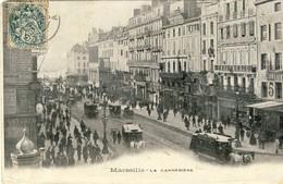 CPA  MARSEILLE : La Cannebiére - Canebière, Stadtzentrum