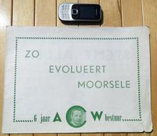 ZO EVOLUEERT MOORSELE * Gemeenteraadsverkiezing 1958 * 6 Jaar ACW Bestuur * 30blz & 39 Foto's * Heemkunde WEVELGEM Z603 - Wevelgem