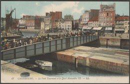 Le Pont Tournant Et Le Quai Alexandre III, Cherbourg, Manche, C.1910 - Lévy CPA LL47 - Cherbourg