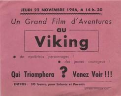 Papillon Publicitaire/ Un Grand Film D'Aventures/ Au VIKING/ Qui Triompher ? / ORNE/ Flers/1956                  CIN82 - Werbetrailer