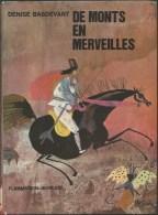 DENISE BASDEVANT / DE MONTS EN MERVEILLES / FLAMMARION JEUNESSE 1963 ANTHOLOGIE CONTES MOLDAVES MOLDAVIE SLAVE F30 - Books, Magazines, Comics