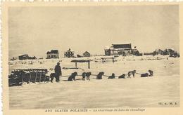 5-AUX GLACEES POLARAES-LE CHARRIAGE DU BOIS DE CHAUFFAGE- - Missioni